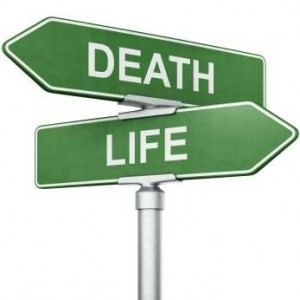 Will you choose life, or death?